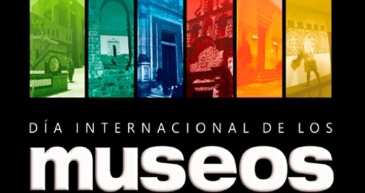 Conoce y festeja el Día Internacional de los Museos