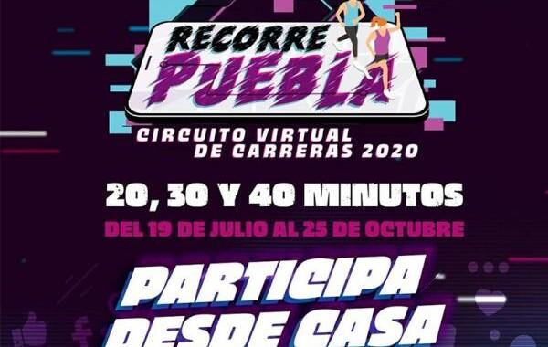"""Nace el primer circuito virtual de carreras """"Recorre Puebla 2020"""""""