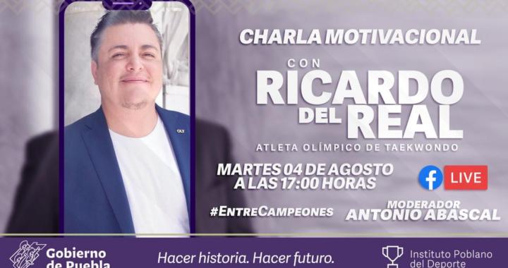 No te pierdas la Charla motivacional impartida por Ricardo del Real