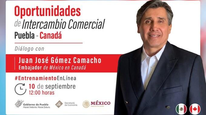 """No te pierdas el seminario online: """"Oportunidades de intercambio comercial Puebla-Canadá"""""""