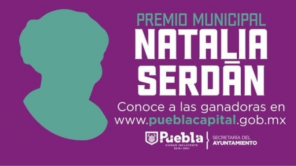 Ayuntamiento de Puebla otorgará premio municipal Natalia Serdán post mortem a Agnes Torres
